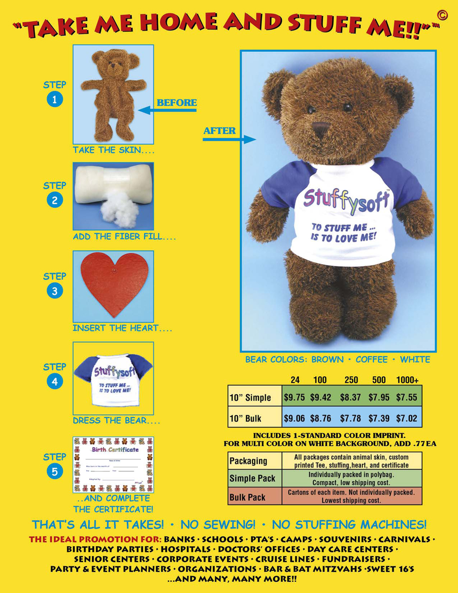 Stuffables are teddy bears that you stuff yourself. We provide the stuffing, a printed t-shirt and a birth certificate.